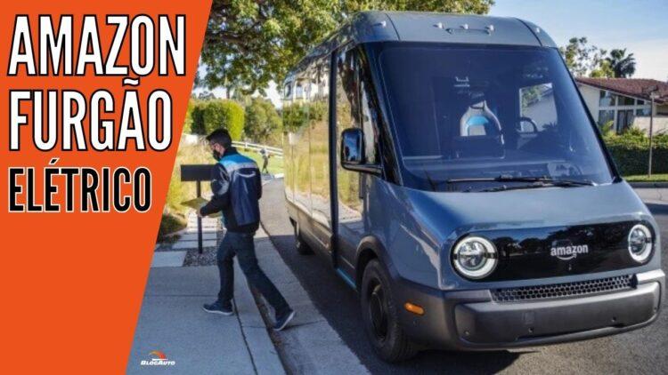 AMAZON terá furgão de entregas elétrico feito pela RIVIAN